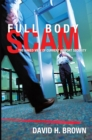 Full Body Scam : The Naked View of Current Airport Security - eBook