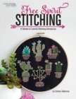 Free Spirit Stitching : 8 Vibrant & Colorful Projects - Book