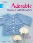 Adorable Baby Cardigans : 9 Quick Projects Knitted from the Top Down - Book