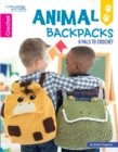 Animal Backpacks : 8 Pals to Crochet - Book