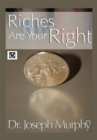 Riches Are Your Right - eBook