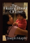 The Healing Power of Love - eBook