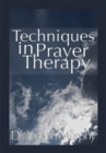 Techniques in Prayer Therapy - eBook