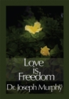 Love Is Freedom - eBook