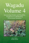 Wagadu Volume 4 : Intersecting Gender and Disability Perspectives in Rethinking Postcolonial Identities - eBook