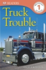 DK Readers L1: Truck Trouble - Book