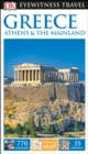 DK Eyewitness Greece, Athens and the Mainland - Book