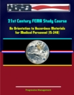 21st Century FEMA Study Course: An Orientation to Hazardous Materials for Medical Personnel (IS-346) - eBook