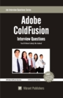 Adobe ColdFusion Interview Questions You'll Most Likely Be Asked - eBook