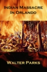 Indian Massacre in Orlando - eBook