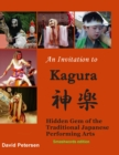 Invitation to Kagura: Hidden Gem of the Traditional Japanese Performing Arts - eBook
