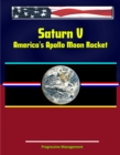 Saturn V: America's Apollo Moon Rocket - eBook