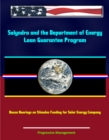 Solyndra and the Department of Energy Loan Guarantee Program: House Hearings on Stimulus Funding for Solar Energy Company - eBook