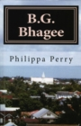 B.G. Bhagee: Memories of a Colonial Childhood - eBook