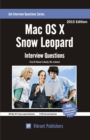 Mac OS X Snow Leopard Interview Questions You'll Most Likely Be Asked - eBook
