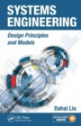 Systems Engineering : Design Principles and Models - Book