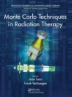 Monte Carlo Techniques in Radiation Therapy - Book