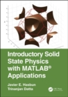 Introductory Solid State Physics with MATLAB Applications - Book