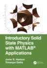 Introductory Solid State Physics with MATLAB Applications - eBook
