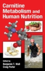 Carnitine Metabolism and Human Nutrition - eBook
