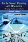 Public Transit Planning and Operation : Modeling, Practice and Behavior, Second Edition - eBook