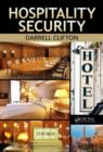 Hospitality Security : Managing Security in Today's Hotel, Lodging, Entertainment, and Tourism Environment - eBook