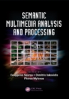Semantic Multimedia Analysis and Processing - eBook