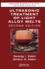 Ultrasonic Treatment of Light Alloy Melts - eBook