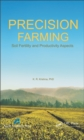 Precision Farming : Soil Fertility and Productivity Aspects - eBook
