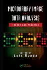 Microarray Image and Data Analysis : Theory and Practice - eBook