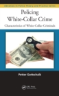 Policing White-Collar Crime : Characteristics of White-Collar Criminals - eBook