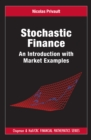 Stochastic Finance : An Introduction with Market Examples - eBook