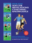 Book 4: Soccer Coaching Knowledge : Academy of Coaching Soccer Skills and Fitness Drills - eBook