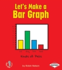 Let's Make a Bar Graph - eBook