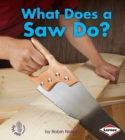 What Does a Saw Do? - eBook