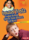 Unusual Traits : Tongue Rolling, Special Taste Sensors, and More - eBook