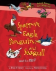 Sparrow, Eagle, Penguin, and Seagull : What Is a Bird? - eBook