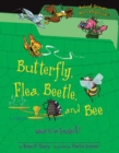 Butterfly, Flea, Beetle, and Bee : What Is an Insect? - eBook