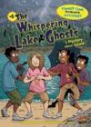 The Whispering Lake Ghosts : A Mystery about Sound - eBook