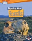 Figuring Out Fossils - eBook