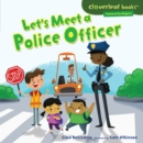 Let's Meet a Police Officer - eBook