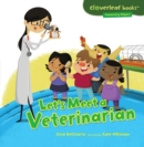 Let's Meet a Veterinarian - eBook