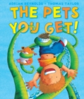 The Pets You Get - eBook