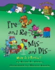 Pre- and Re-, Mis- and Dis- : What Is a Prefix? - eBook