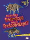 Can You Tell a Triceratops from a Protoceratops? - eBook