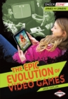 The Epic Evolution of Video Games - eBook