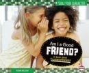 Am I a Good Friend? : A Book about Trustworthiness - eBook