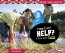 How Can I Help? : A Book about Caring - eBook