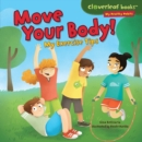 Move Your Body! : My Exercise Tips - eBook