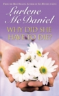 Why Did She Have to Die? - eBook